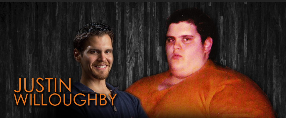 Justin Willoughby Weight Loss