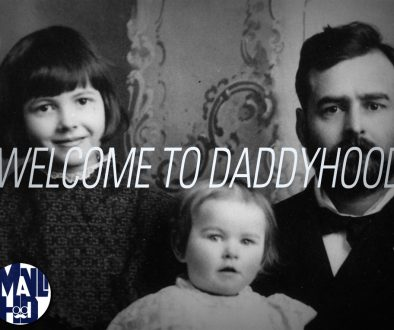 Welcome To Daddyhood