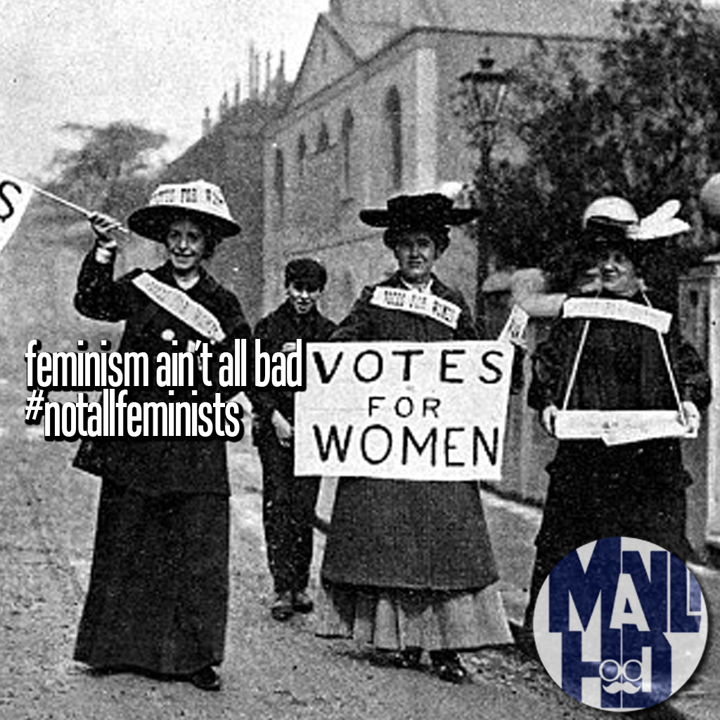 Feminism Ain't All Bad – Equal Pay for Equal Work #notallfeminists
