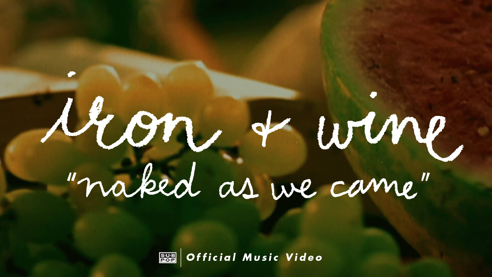 Iron and wine naked as we came photo 718