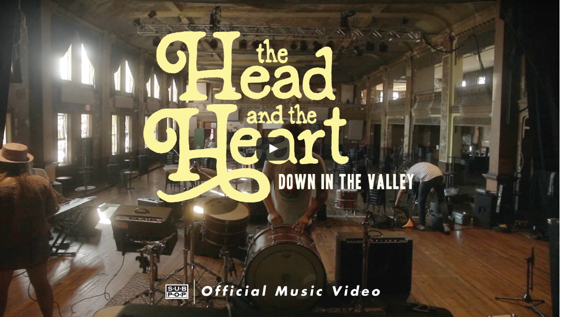 The Head and the Heart – Down in the Valley	 #manlymusicfriday