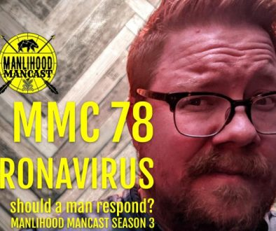how should a man respond to the coronavirus?