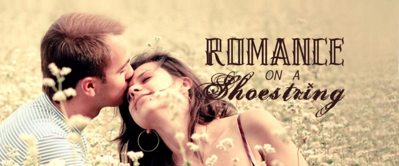 Romance on a Shoestring