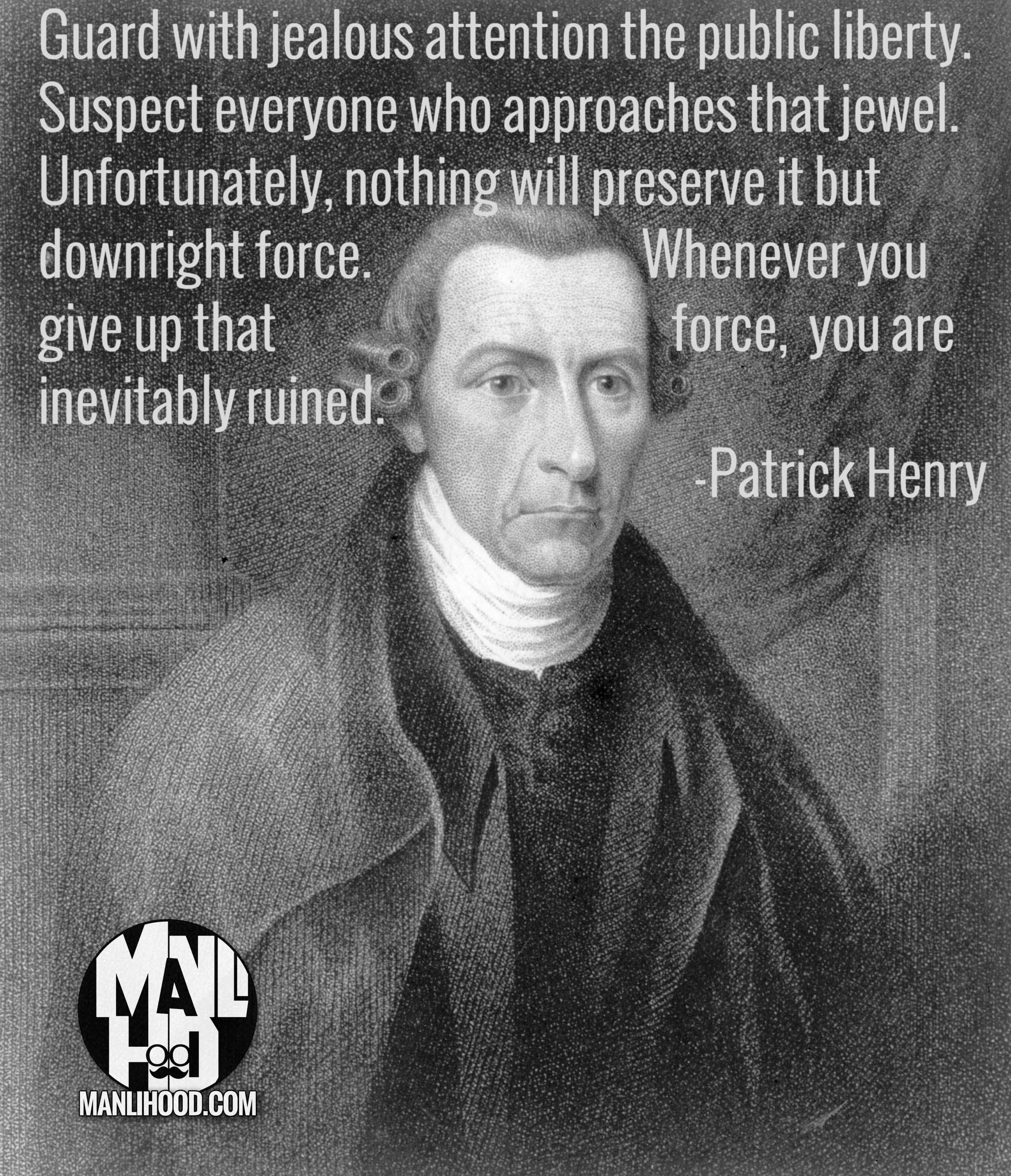 Patrick Henry – #mancrushmonday