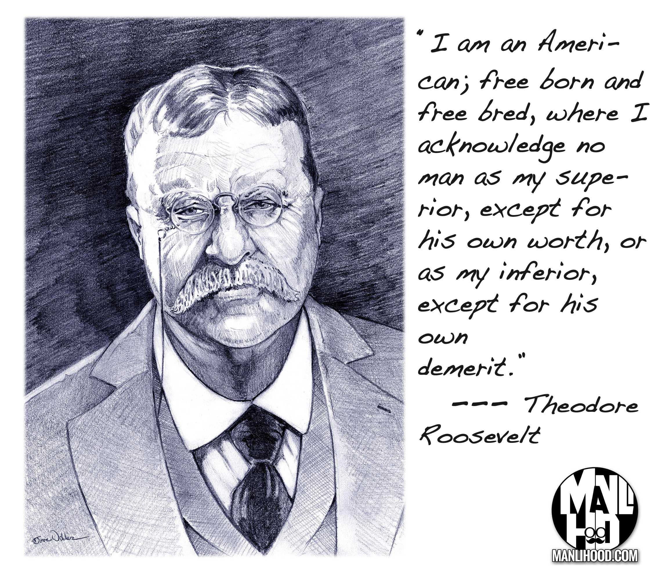 Teddy Roosevelt – #ManCrushMonday