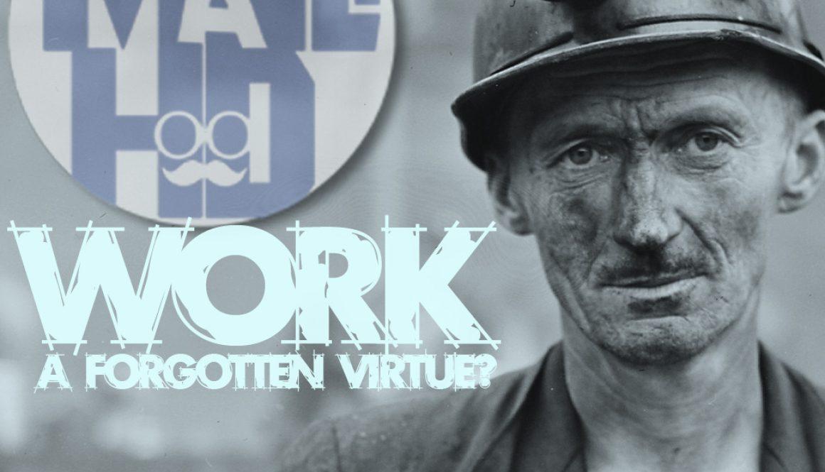 WorkAForgottenVirtue