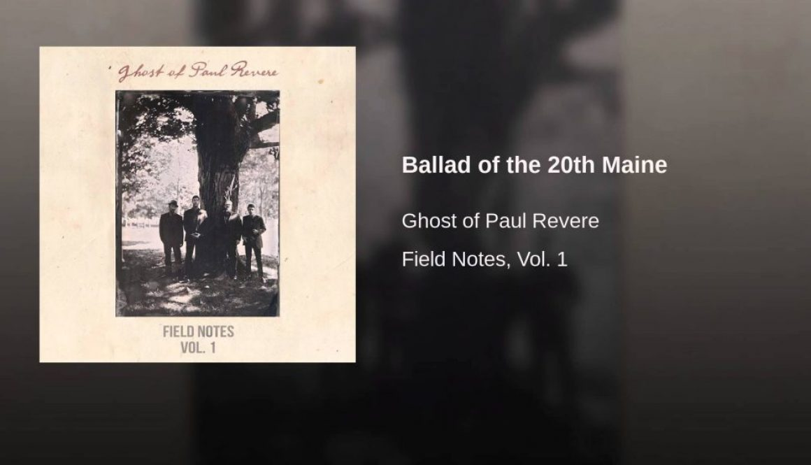 "The Ghost of Paul Revere ""Ballad of the 20th Maine"" –  #manymusicfriday"