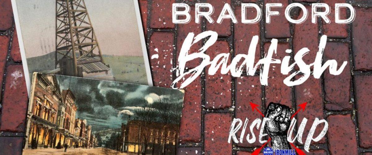 Bradford Badfish