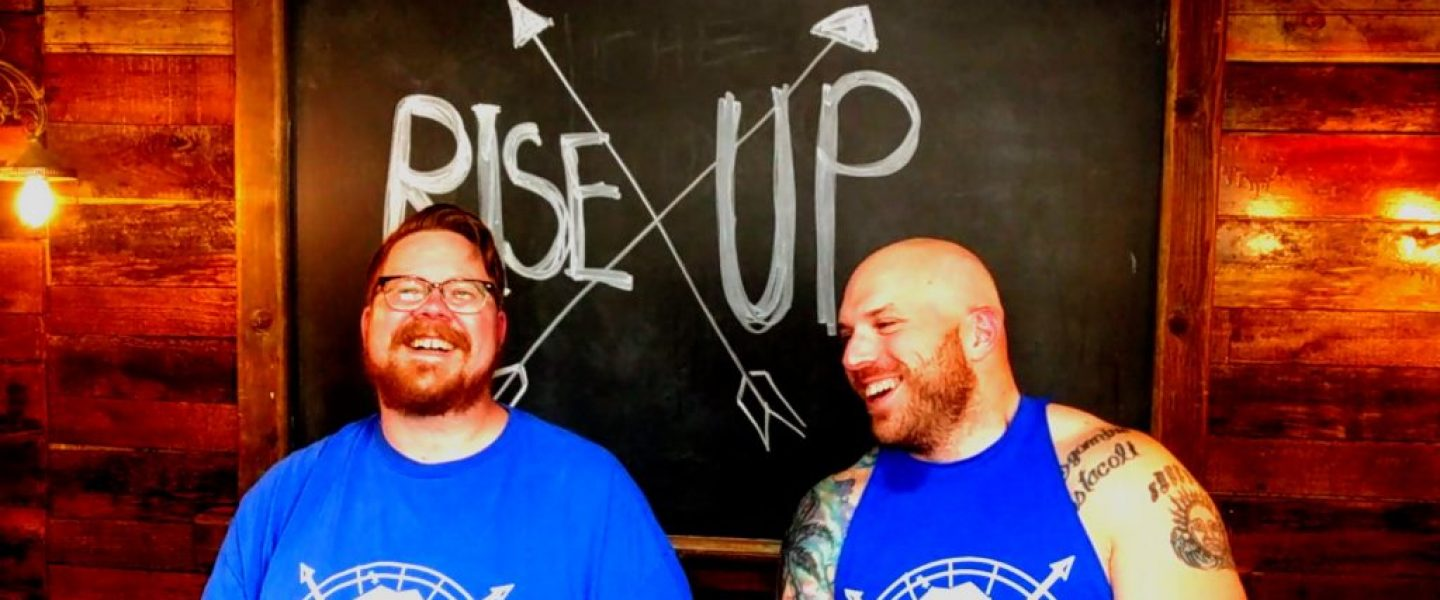 Rise X Up - Josh and Lou