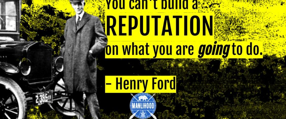 Henry Ford quotes wallpaper manlihood man crush monday