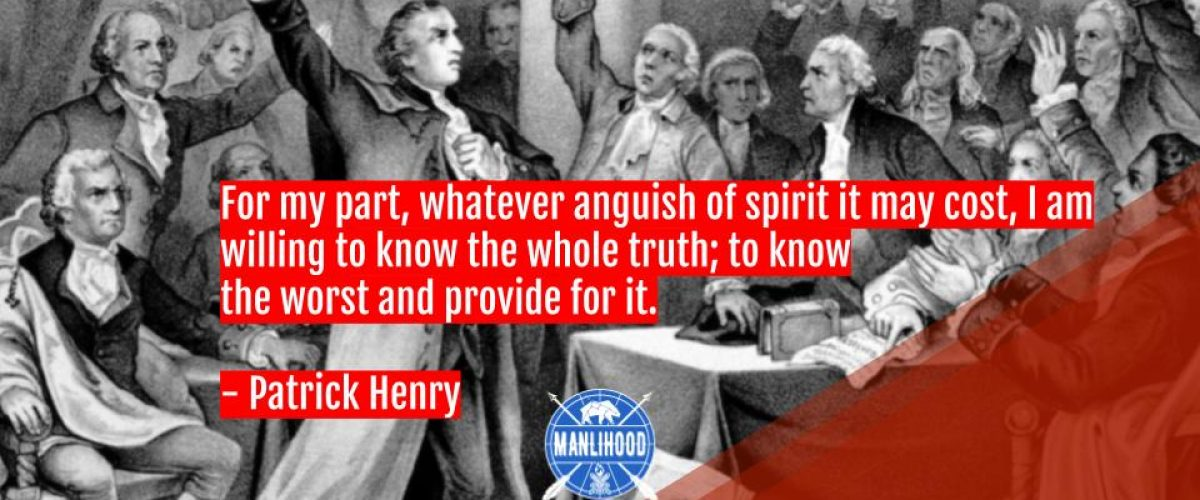 Patrick Henry quotes wallpaper manlihood man crush monday