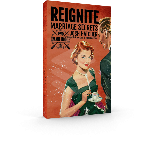 Reignite: Marriage Secrets by Josh Hatcher