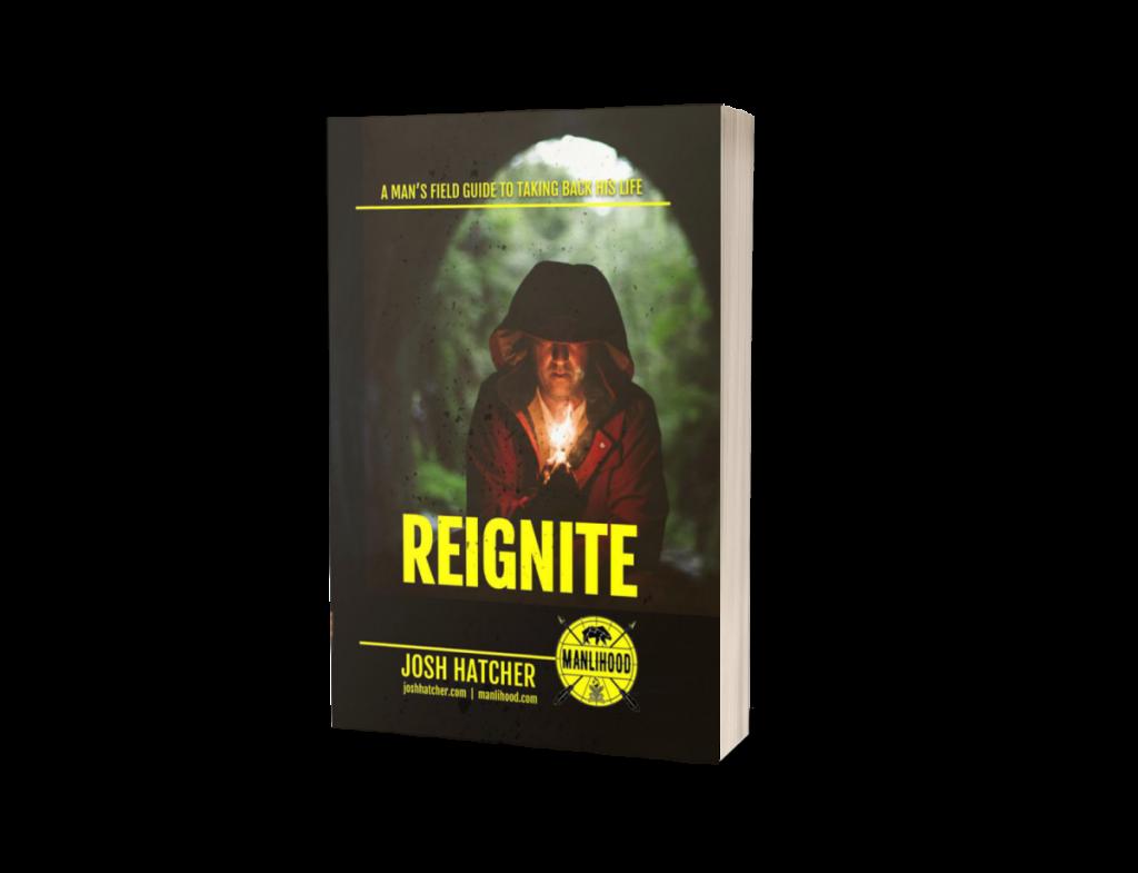 reignite paperback by josh hatcher