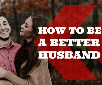 how to be a better husband, manlihood, josh hatcher