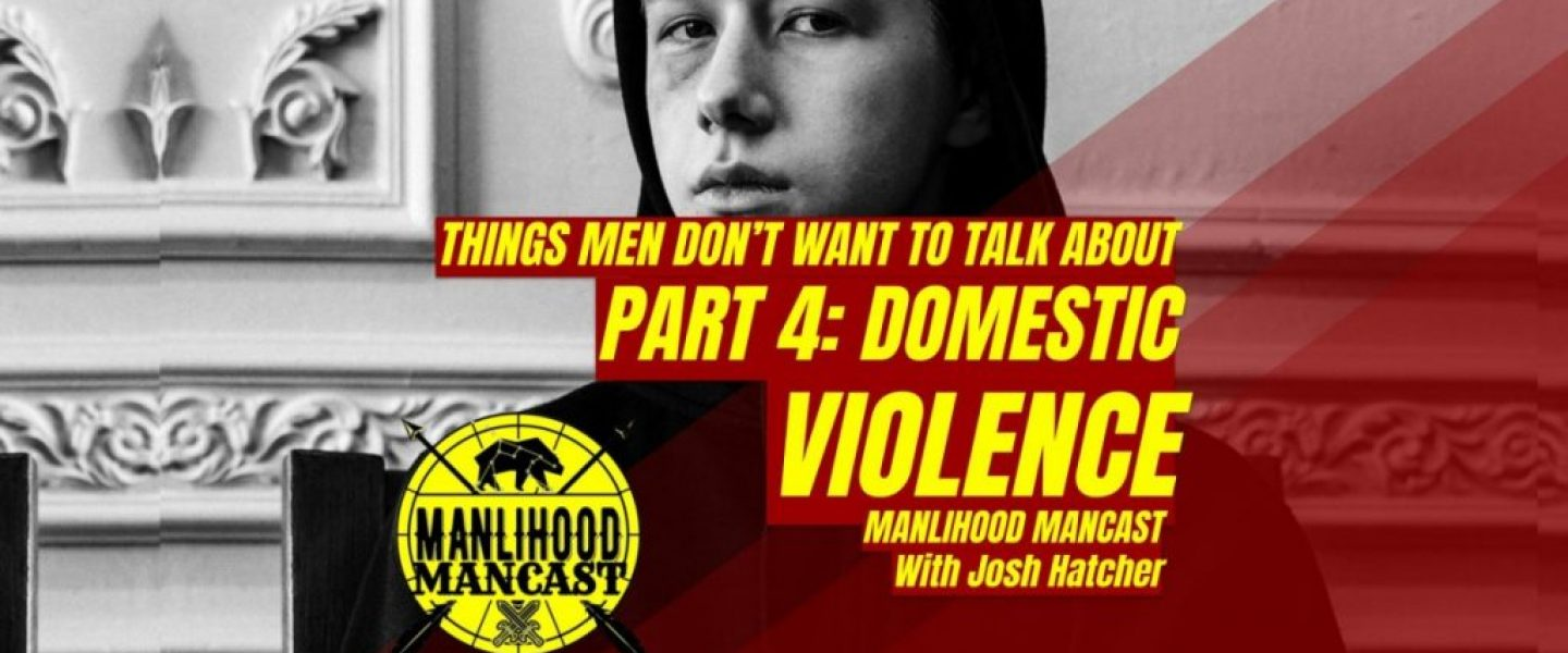 podcast for men about domestic violence