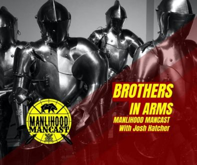 podcast for men - brothers in arms - knights ready to do battle