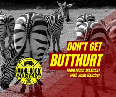 Don't Get Butthurt - Emotional Resilience Podcast For Men = Zebra Butts