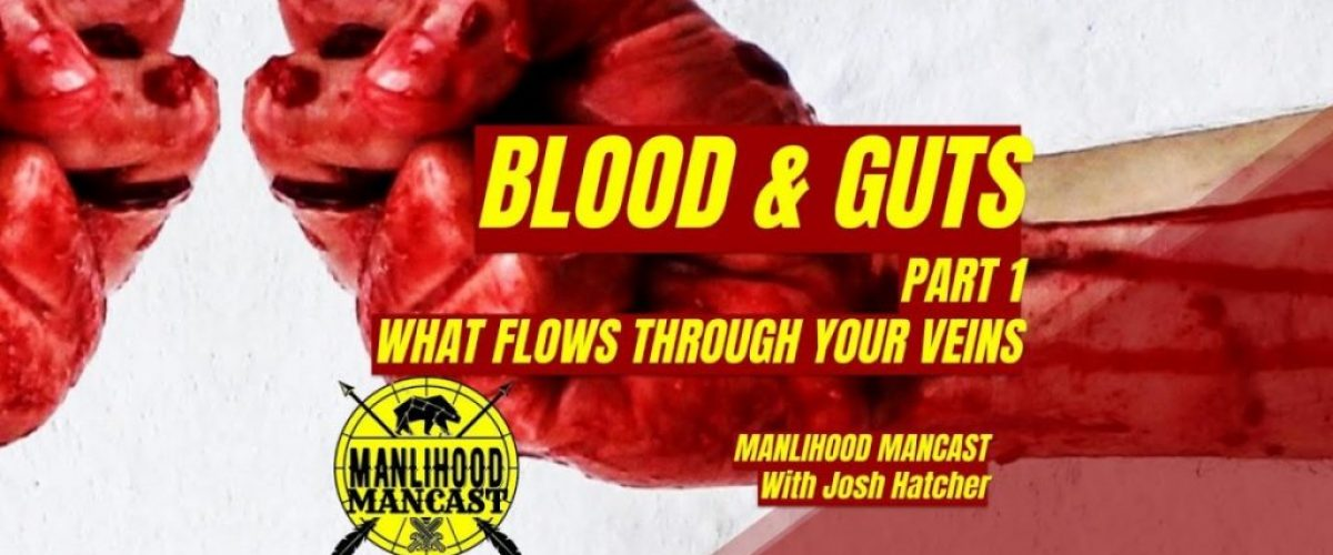 blood and guts: a podcast for men