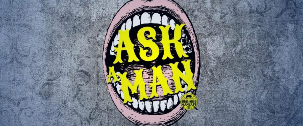 Ask a Man - Mens Advice Podcast
