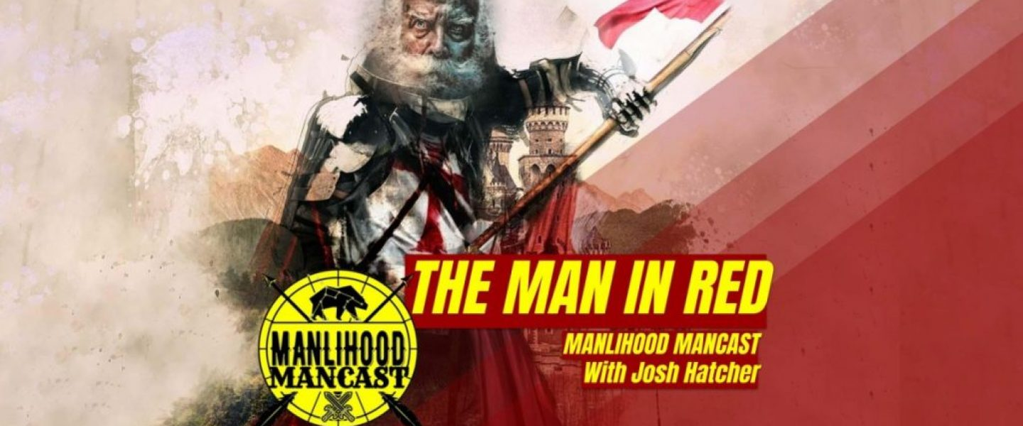 saint nicholas was a manly man and a badass podcast for men