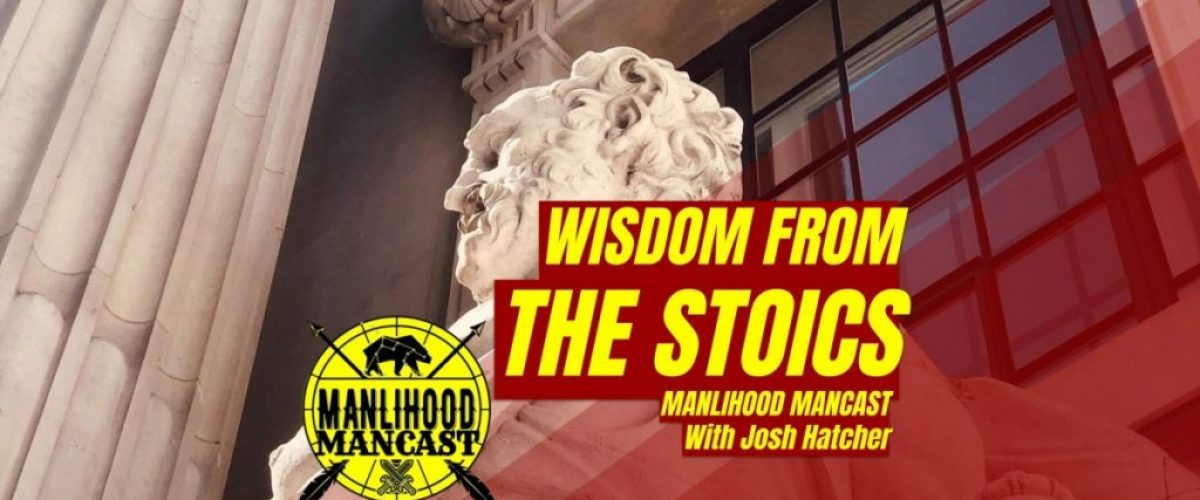 Stoic Quotes and Wisdom a podcast for men