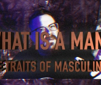 what is a man: the traits of masculinity